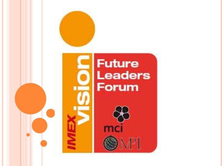 IMEX-MPI-MCI Future Leaders Forum          at EIAT 2012 CreativeChallenge
