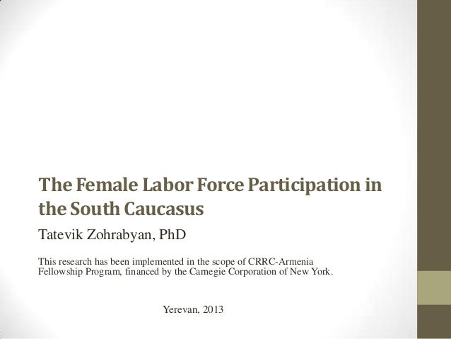 The Female Labor Force Participation in the South Caucasus