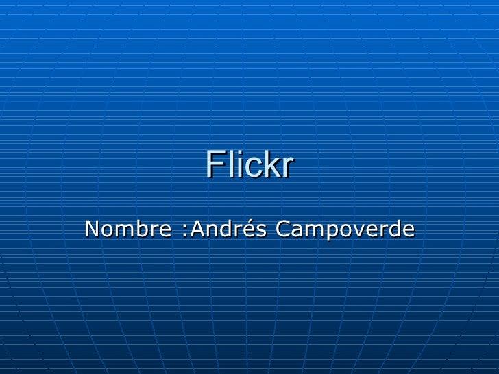 Flickr Nombre :Andrés Campoverde