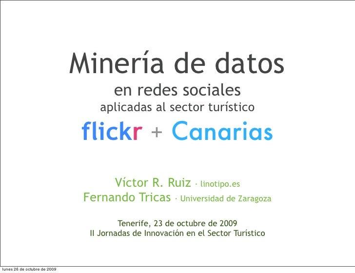 Minería de datos                                       en redes sociales                                   aplicadas al se...