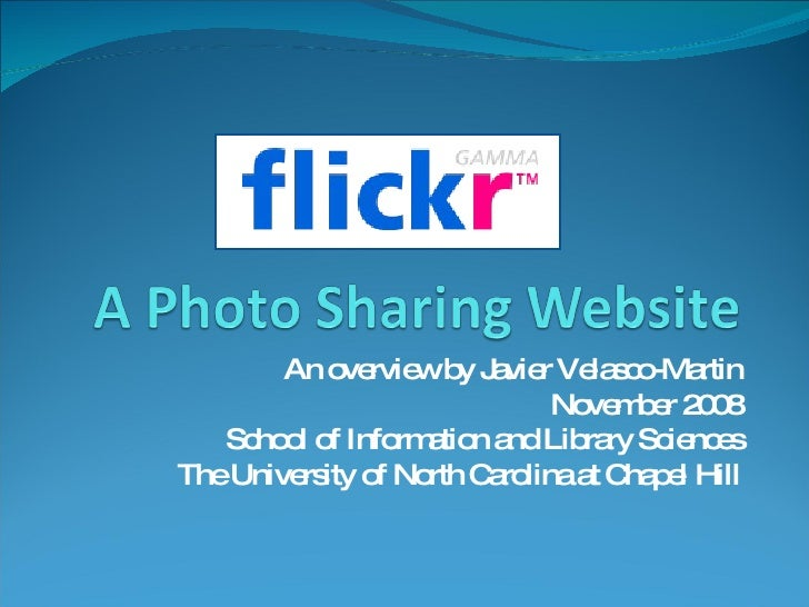 Flickr: An overview by Javier Velasco