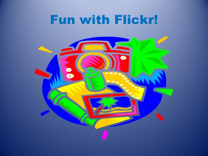 Fun with Flickr!
