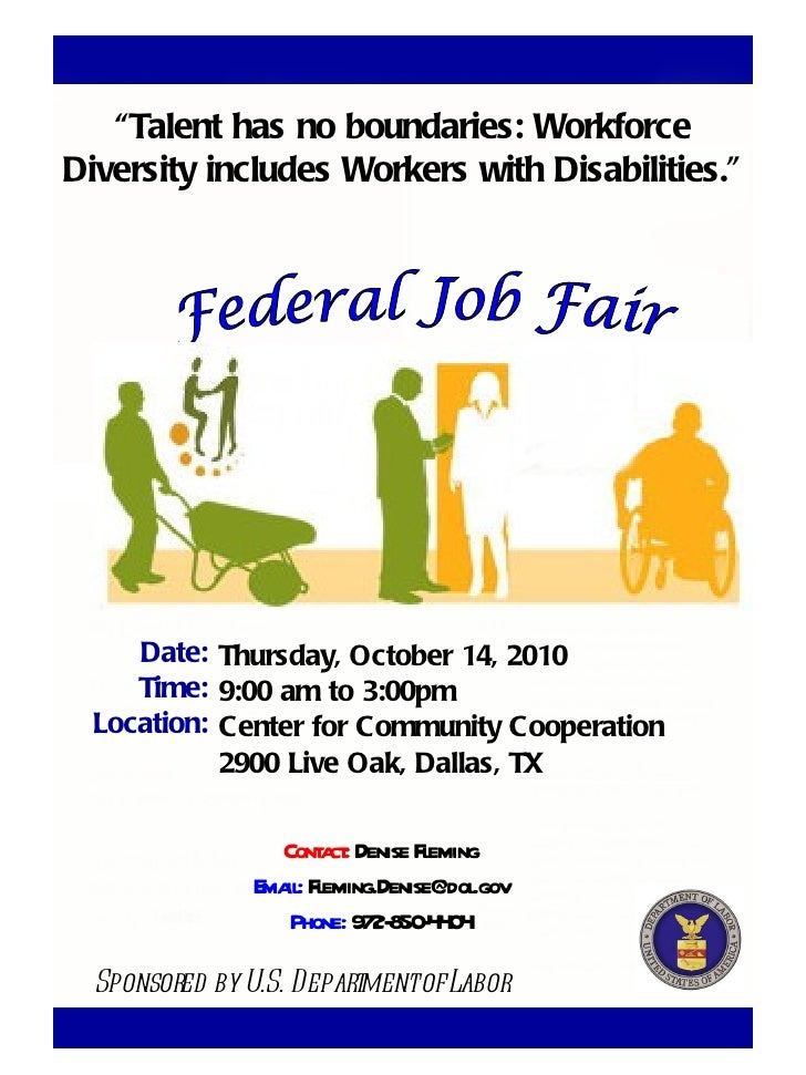 "Thursday, October 14, 2010 9:00 am to 3:00pm Center for Community Cooperation 2900 Live Oak, Dallas, TX Federal Job Fair ""..."