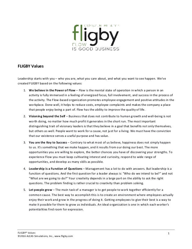 FLIGBY®	Values	 ©2016	ALEAS	Simulations,	Inc.,	www.fligby.com	 1	 	 FLIGBY	Values	 	 Leadership	starts	with	you	–	who	you	...