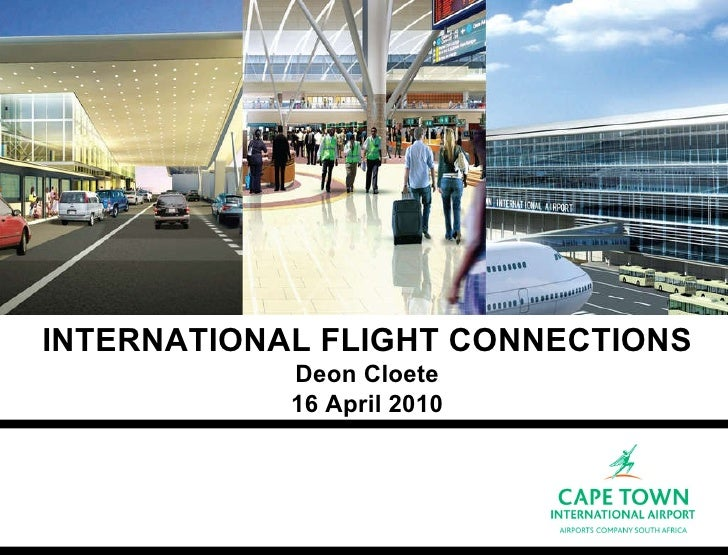 Flight connections to Cape Town by Deon Cloete, ACSA