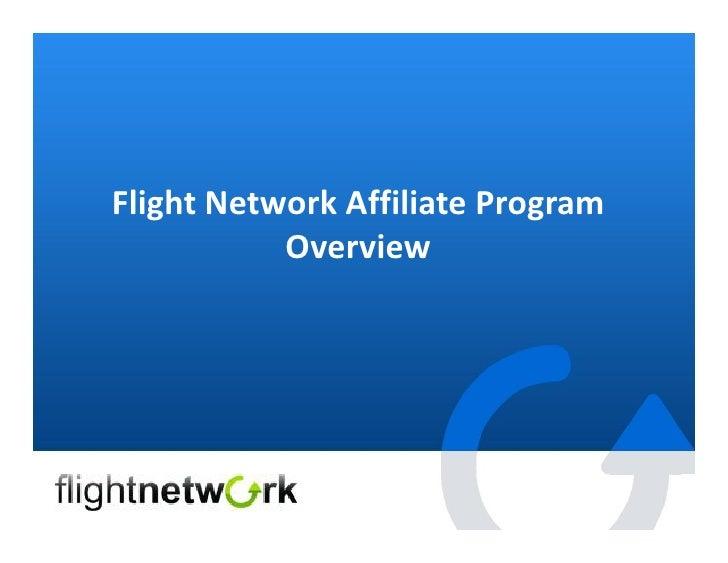 Flight Network Affiliate Program            Overview