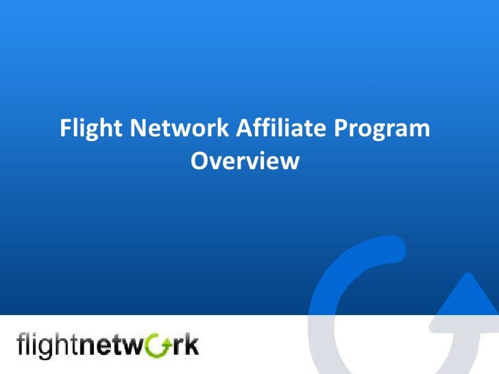 Flight Network Affiliate Program <br />Overview <br />