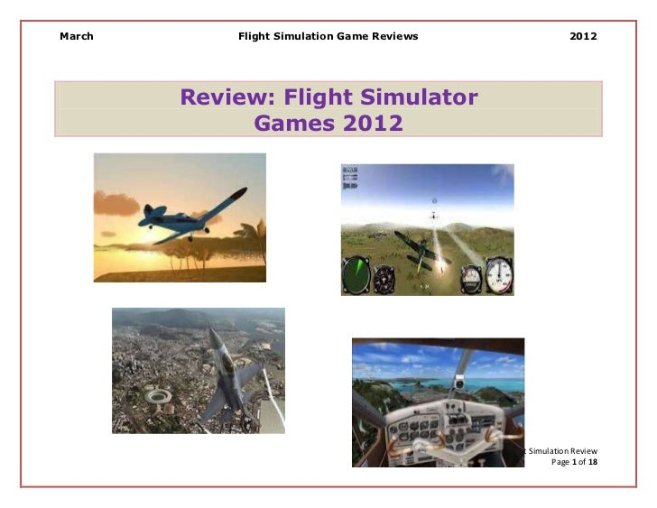 March       Flight Simulation Game Reviews                                      2012        Review: Flight Simulator      ...