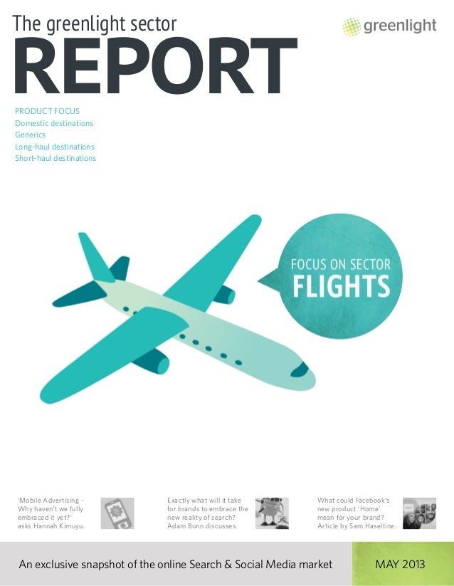 Greenlight's Flights Sector Report, Issue 9, May 2013