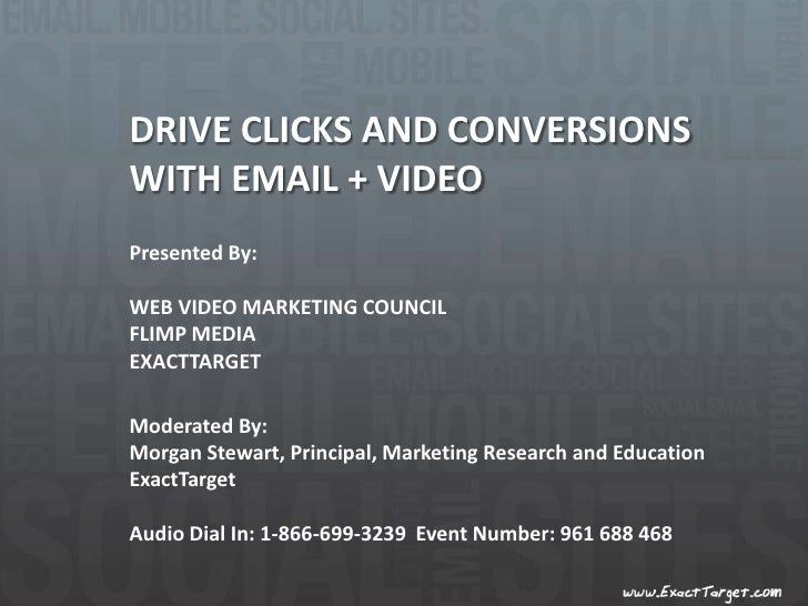 DRIVE CLICKS AND CONVERSIONS <br />WITH EMAIL + VIDEO<br />Presented By:<br />WEB VIDEO MARKETING COUNCIL <br />FLIMP MEDI...