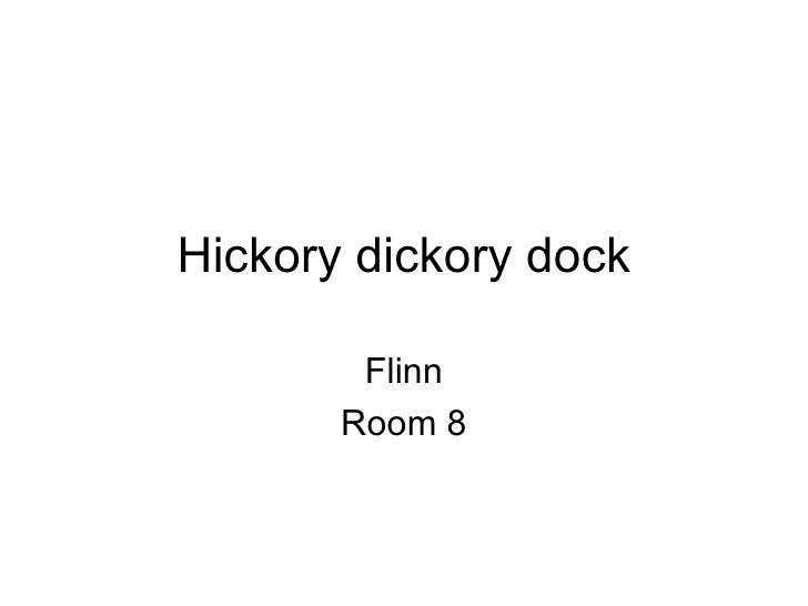 Hickory dickory dock Flinn Room 8