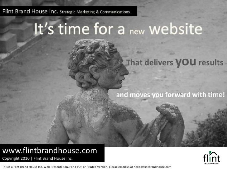 www.flintbrandhouse.com<br />Copyright 2010 | Flint Brand House Inc.  <br />This is a Flint Brand House Inc. Web Presentat...