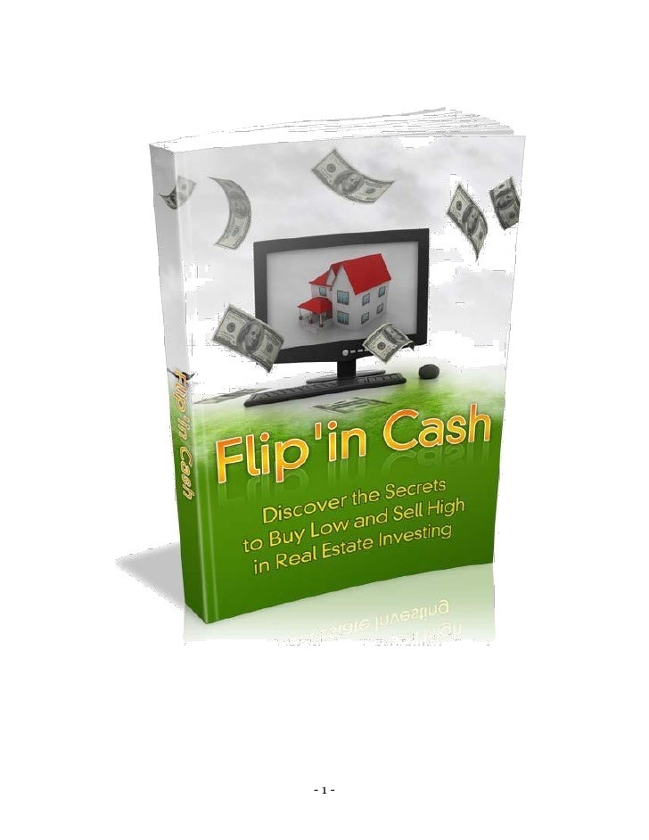 Flip' in Cash With Real Estate Investing.