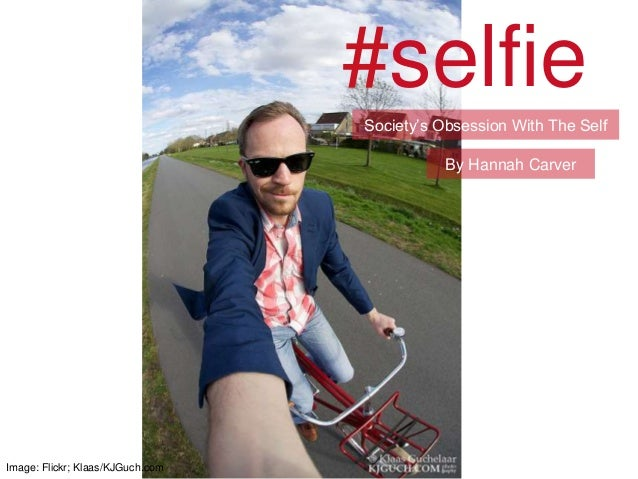 """#selfieSociety""""s Obsession With The SelfImage: Flickr; Klaas/KJGuch.comBy Hannah Carver"""