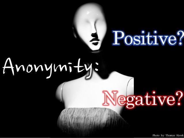 Anonymity: