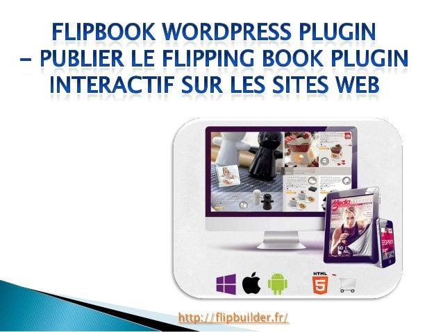 Flipbook word press plugin publier le flipping book plugin interactif sur les sites web
