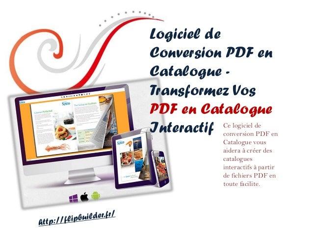 Logiciel de Conversion PDF en Catalogue - Transformez Vos PDF en Catalogue Interactif  Ce logiciel de conversion PDF en Ca...