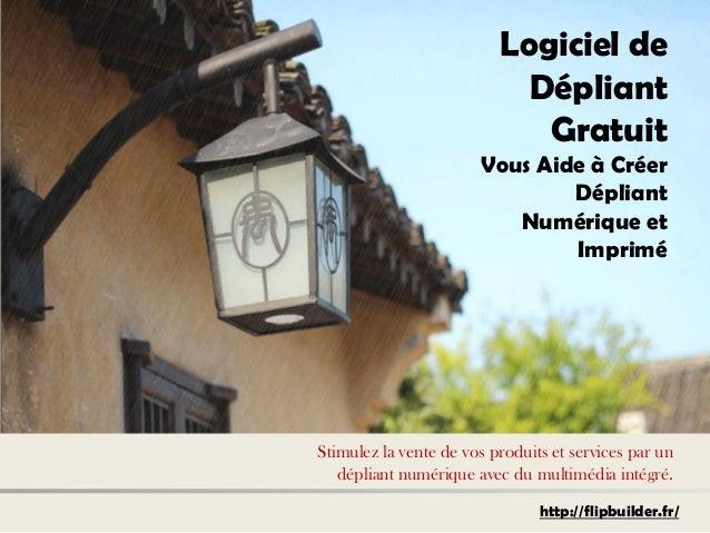 Logiciel de Dépliant Gratuit  Vous Aide à Créer Dépliant Numérique et Imprimé  Stimulez la vente de vos produits et servic...