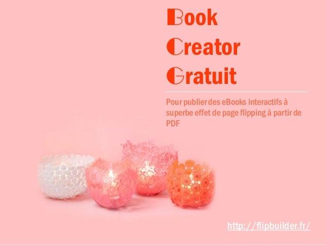 Pour publier des eBooks interactifs à superbe effet de page flipping à partir de PDF Book Creator Gratuit http://flipbuild...
