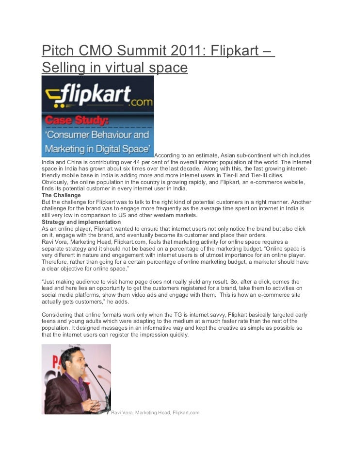 Pitch CMO Summit 2011: Flipkart –Selling in virtual space                                               According to an es...