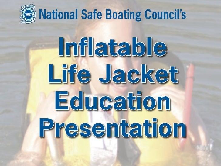 Inflatable Life Jacket Education Presentation