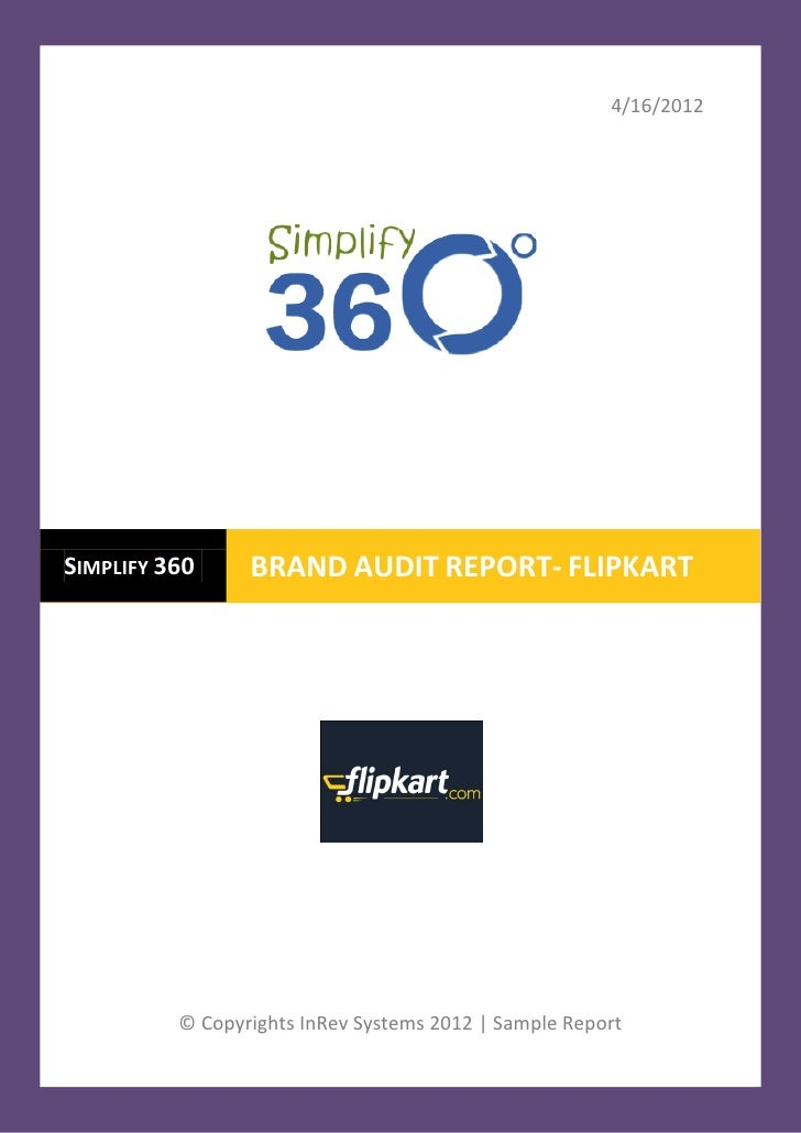 4/16/2012SIMPLIFY 360     BRAND AUDIT REPORT- FLIPKART          © Copyrights InRev Systems 2012 | Sample Report