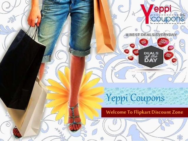 Yeppi Coupons Welcome To Flipkart DiscountZone