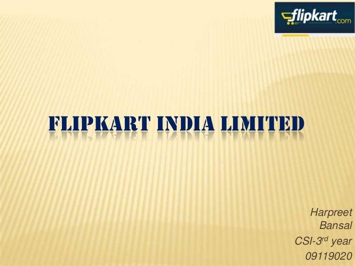 FLIPKART INDIA LIMITED                       Harpreet                          Bansal                     CSI-3rd year    ...