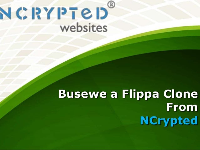 Busewe a Flippa Clone From NCrypted