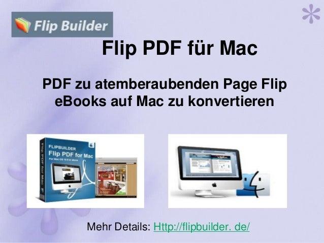 Flip PDF für Mac PDF zu atemberaubenden Page Flip eBooks auf Mac zu konvertieren Mehr Details: Http://flipbuilder. de/
