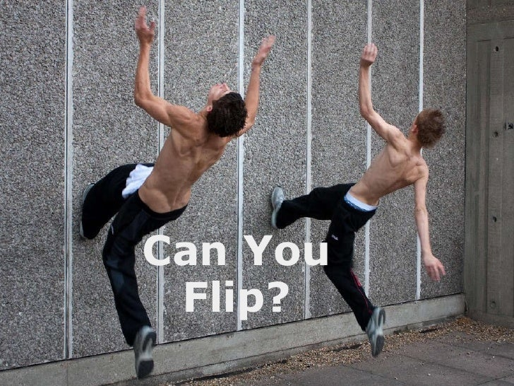 Can You Flip?