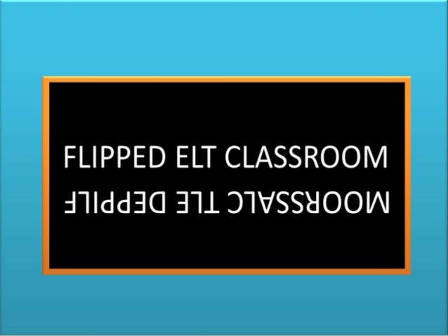 Flipped elt classroom