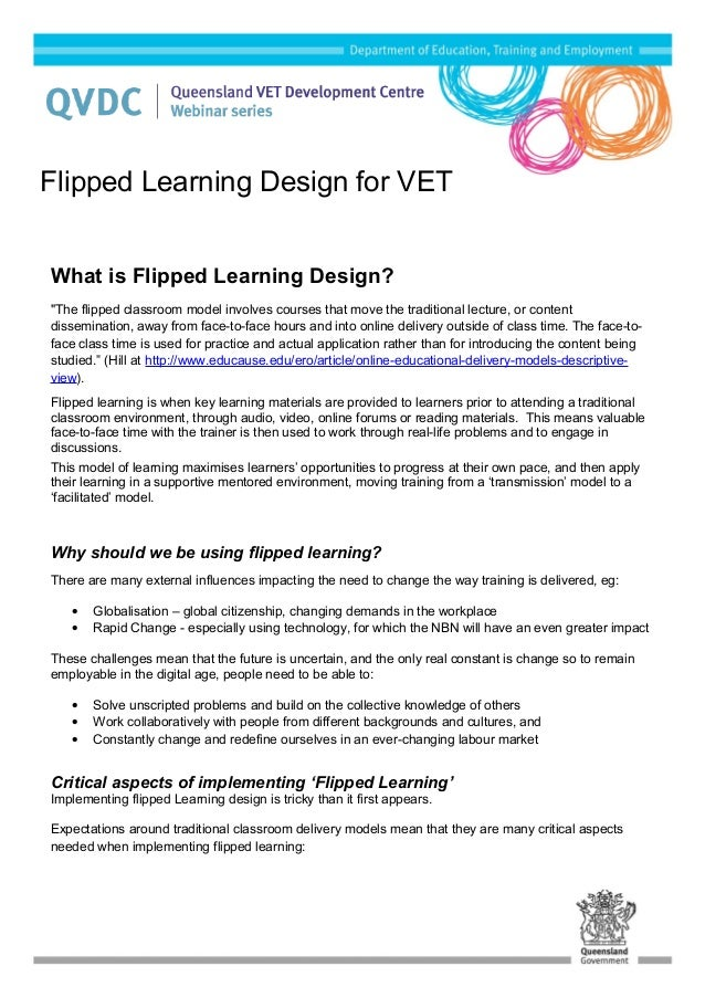 "What is Flipped Learning Design? ""The flipped classroom model involves courses that move the traditional lecture, or conte..."