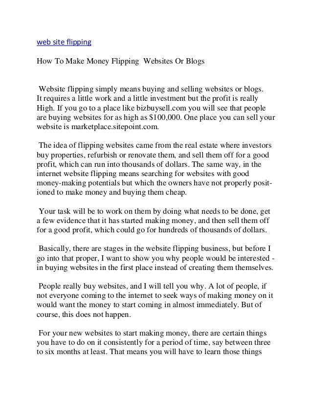 web site flipping How To Make Money Flipping Websites Or Blogs Website flipping simply means buying and selling websites o...