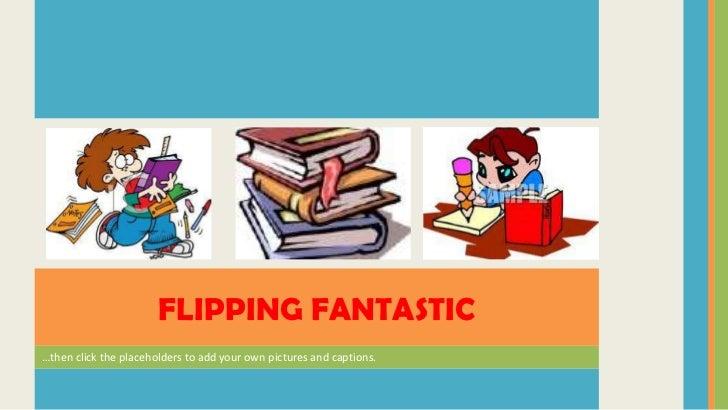 Flipping Fantastic-Intro