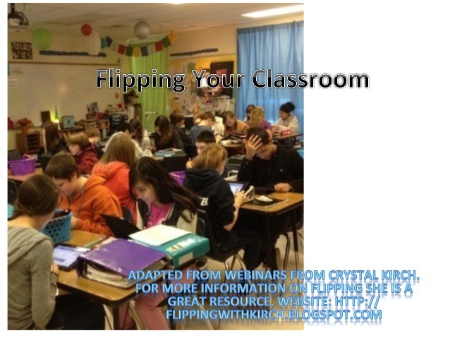 Flipping y our classroom
