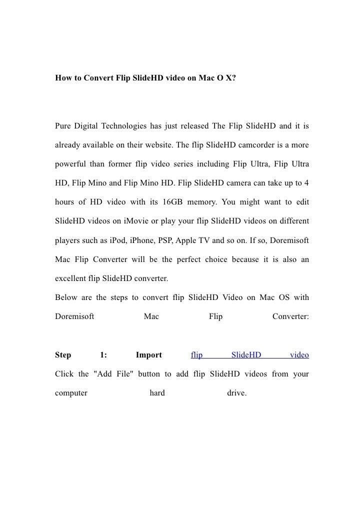Flip SlideHD Converter Mac– Convert Flip SlideHD video on Mac OS and edit SlideHD video on Mac OS