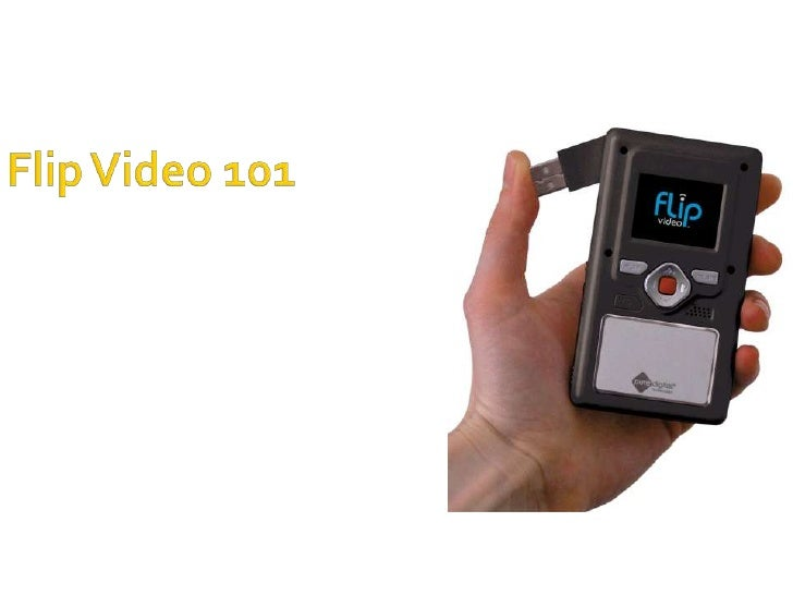 Flip Video 101<br />