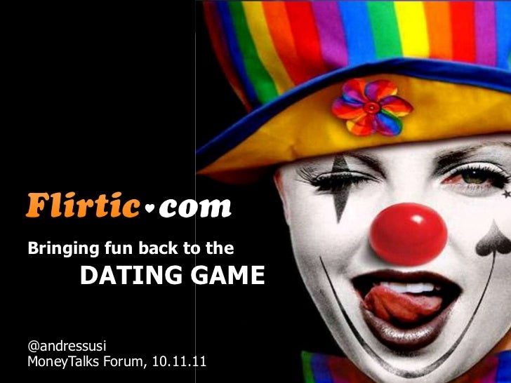Bringing fun back to the       DATING GAME@andressusiMoneyTalks Forum, 10.11.11