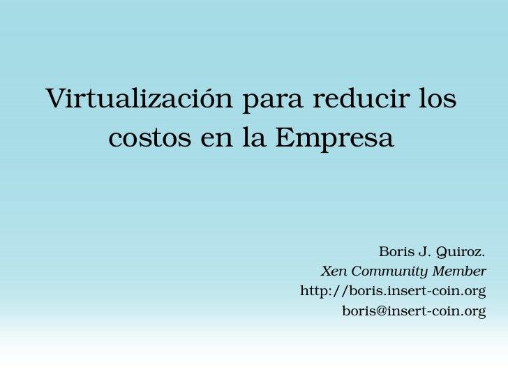 Virtualización para reducir costos en la empresa