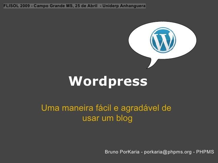 FLISOL 2009 - Campo Grande MS, 25 de Abril - Uniderp Anhanguera                                 Wordpress                 ...