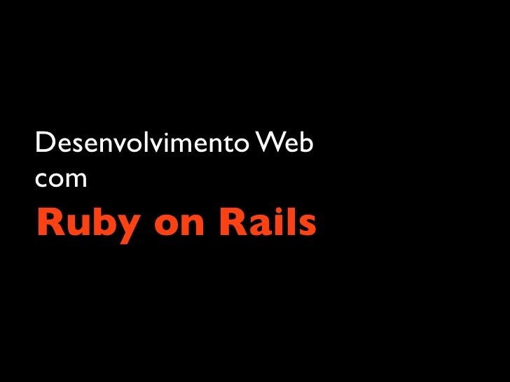 Desenvolvimento Web com Ruby on Rails
