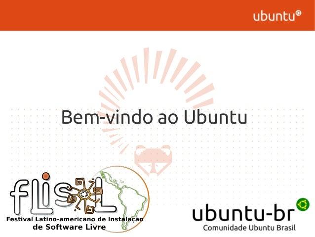 Bem-vindo ao Ubuntu