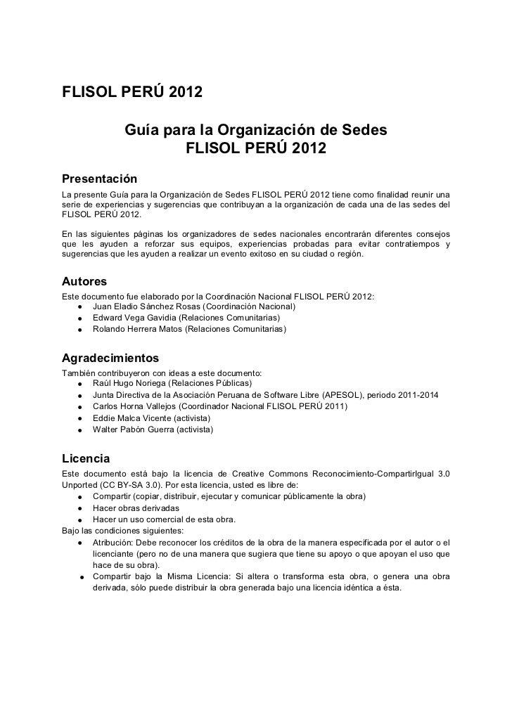 FLISOL PERÚ 2012                Guía para la Organización de Sedes                        FLISOL PERÚ 2012PresentaciónLa p...