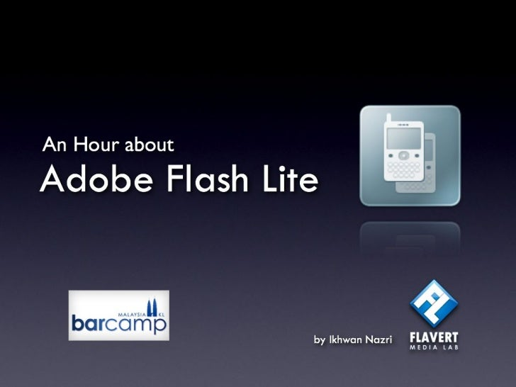 An hour about Flash Lite @ Barcamp Malaysia