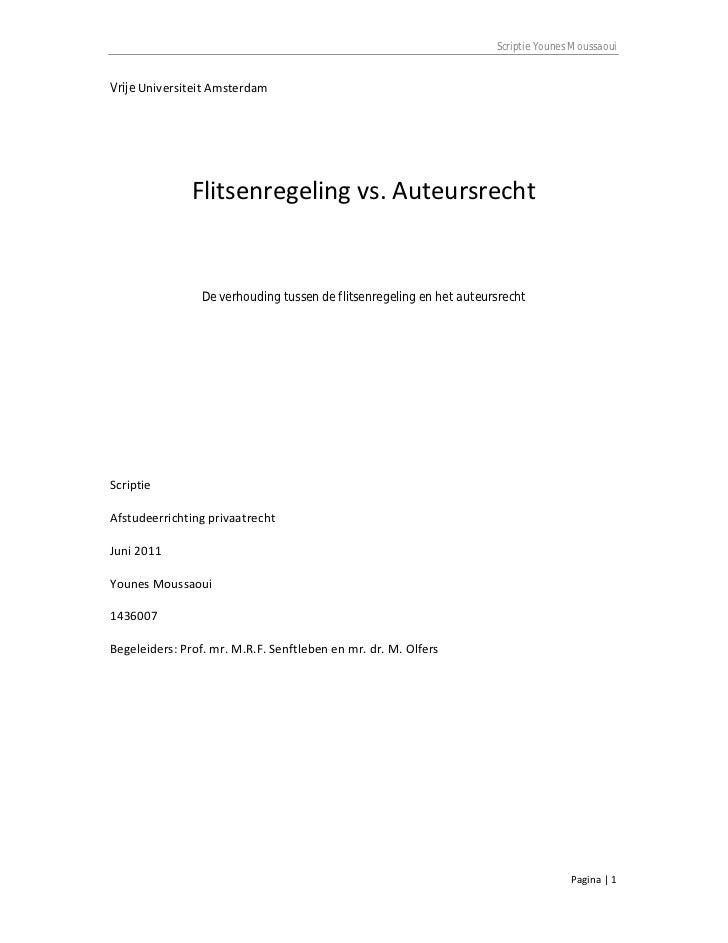 Scriptie Younes MoussaouiVrije Universiteit Amsterdam               Flitsenregeling vs. Auteursrecht                 De ve...