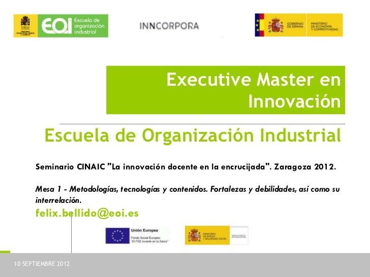 Executive Master en                                                       Innovación              Escuela de Organización ...