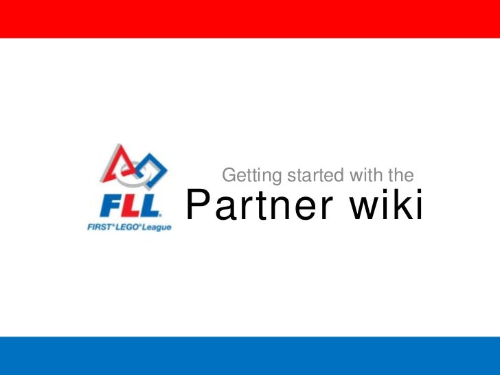 Getting started with the<br />Partner wiki<br />