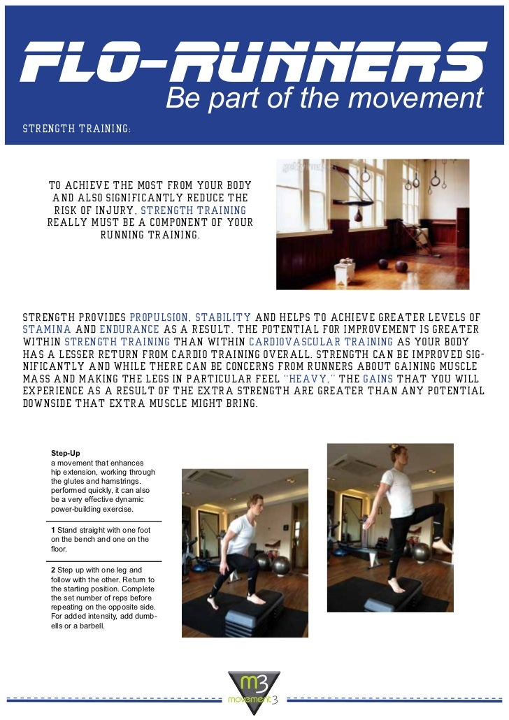 flo-runners    Be part of the movementstrength training:    To achieve the most from your body     and also significantly ...