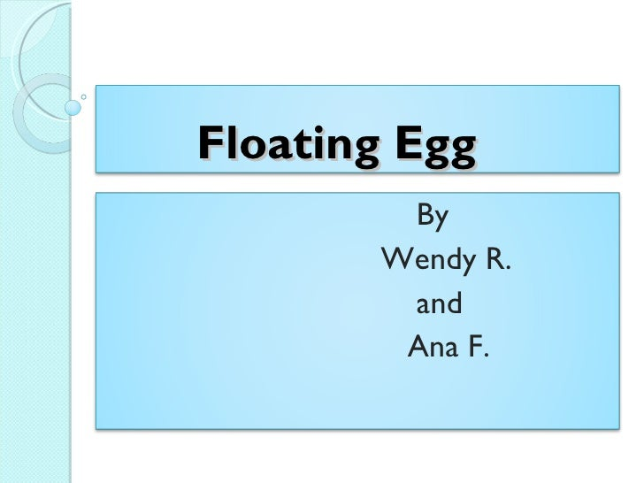 Sink Float Egg Floating Egg by Wendy